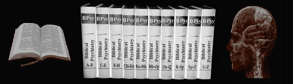 Biblical Psychiatry
